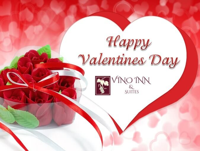 Stay At Vino Inn & Suites Hotel To Make Your Valentine's Day So Special